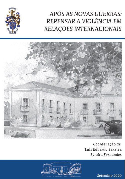 """Livro """"Após as Novas Guerras: Repensar a Violência em Relações Internacionais"""""""