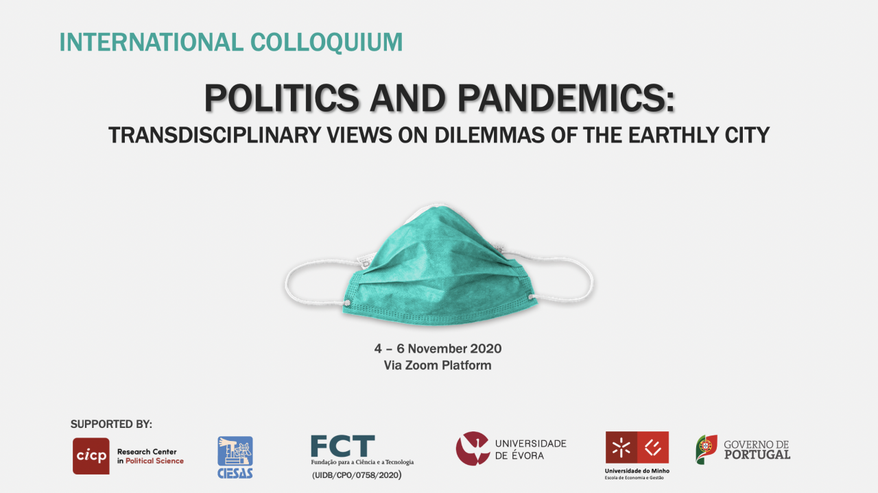 "Colóquio Internacional ""Politics and Pandemics: transdisciplinary views on dilemmas of the earthly city"""