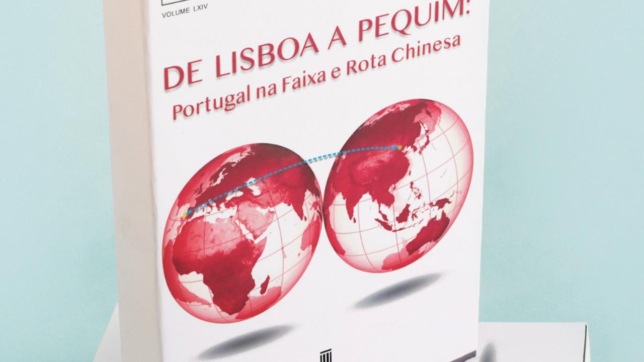 """Livro """"De Lisboa a Pequim: Portugal na Faixa e Rota Chinesa"""""""